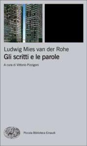 Copertina del libro Gli scritti e le parole di Ludwig Mies van der Rohe