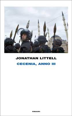 Copertina del libro Cecenia, anno III di Jonathan Littell