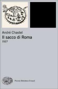 Copertina del libro Il sacco di Roma di André Chastel