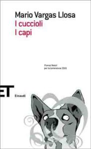 Copertina del libro I cuccioli. I capi di Mario Vargas Llosa