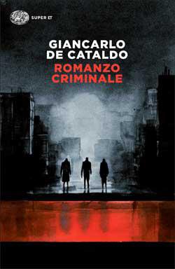 Copertina del libro Romanzo criminale di Giancarlo De Cataldo