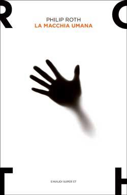 Copertina del libro La macchia umana di Philip Roth
