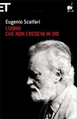 Copertina del libro L'uomo che non credeva in Dio di Eugenio Scalfari