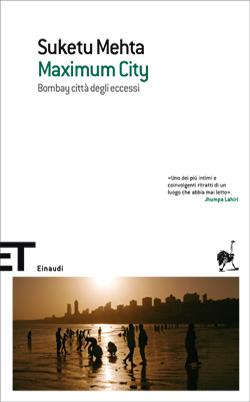 Copertina del libro Maximum City di Suketu Mehta