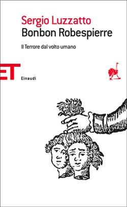 Copertina del libro Bonbon Robespierre di Sergio Luzzatto