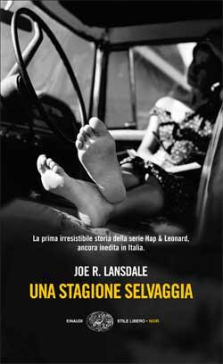 Copertina del libro Una stagione selvaggia di Joe R. Lansdale