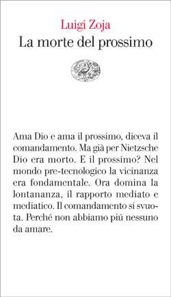 Copertina del libro La morte del prossimo di Luigi Zoja