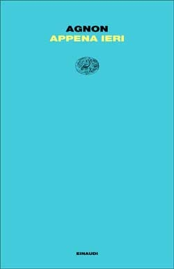 Copertina del libro Appena ieri di Shemuel Yosef Agnon