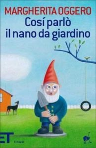 Copertina del libro Così parlò il nano da giardino di Margherita Oggero