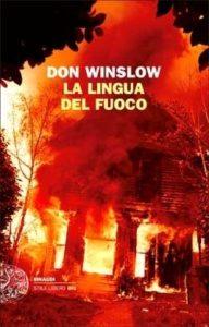 Copertina del libro La lingua del fuoco di Don Winslow