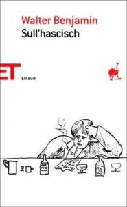 Copertina del libro Sull'hascisch di Walter Benjamin