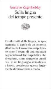 Copertina del libro Sulla lingua del tempo presente di Gustavo Zagrebelsky