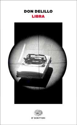 Copertina del libro Libra (versione italiana) di Don DeLillo