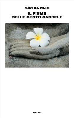 Copertina del libro Il fiume delle cento candele di Kim Echlin