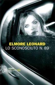Copertina del libro Lo sconosciuto n. 89 di Elmore Leonard