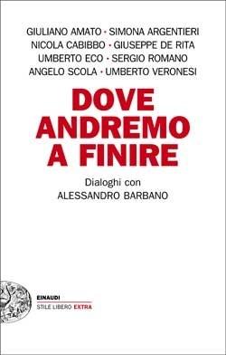 Copertina del libro Dove andremo a finire di Alessandro Barbano
