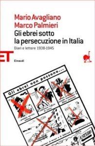 Copertina del libro Gli ebrei sotto la persecuzione in Italia di Mario Avagliano, Marco Palmieri