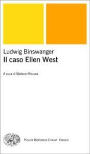 Copertina del libro Il caso Ellen West di Ludwig Binswanger