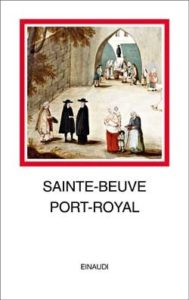 Copertina del libro Port-Royal di Sainte-Beuve