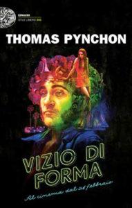 Copertina del libro Vizio di forma di Thomas Pynchon