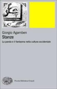 Copertina del libro Stanze di Giorgio Agamben