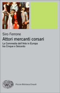 Copertina del libro Attori mercanti corsari di Siro Ferrone