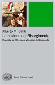 Copertina del libro La nazione del Risorgimento di Alberto Mario Banti