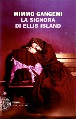 Copertina del libro La signora di Ellis Island di Mimmo Gangemi