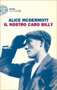 Copertina del libro Il nostro caro Billy di Alice McDermott