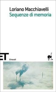 Copertina del libro Sequenze di memoria di Loriano Macchiavelli