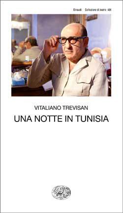 Copertina del libro Una notte in Tunisia di Vitaliano Trevisan