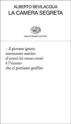 Copertina del libro La camera segreta di Alberto Bevilacqua