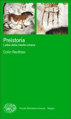 Copertina del libro Preistoria di Colin Renfrew