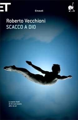 Copertina del libro Scacco a Dio di Roberto Vecchioni