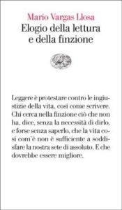Copertina del libro Elogio della lettura e della finzione di Mario Vargas Llosa