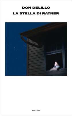 Copertina del libro La stella di Ratner di Don DeLillo