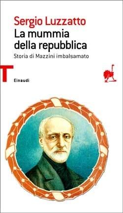 Copertina del libro La mummia della repubblica di Sergio Luzzatto