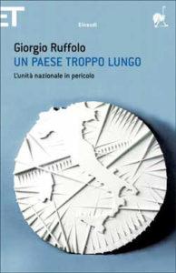Copertina del libro Un paese troppo lungo di Giorgio Ruffolo