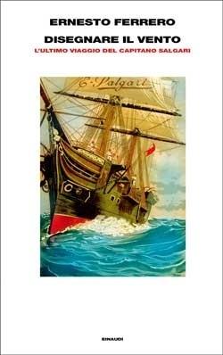 Copertina del libro Disegnare il vento di Ernesto Ferrero