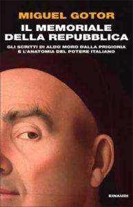 Copertina del libro Il memoriale della Repubblica di Miguel Gotor