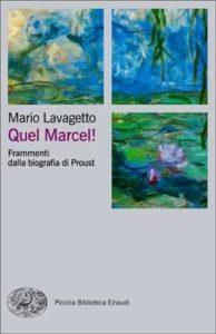 Copertina del libro Quel Marcel! di Mario Lavagetto