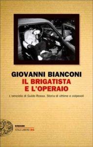 Copertina del libro Il brigatista e l'operaio di Giovanni Bianconi