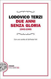 Copertina del libro Due anni senza gloria di Lodovico Terzi
