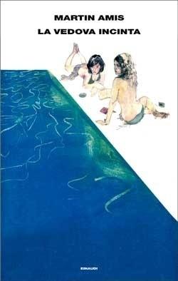 Copertina del libro La vedova incinta di Martin Amis