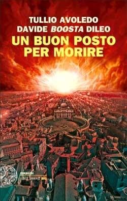 Copertina del libro Un buon posto per morire di Tullio Avoledo, Davide Boosta Dileo