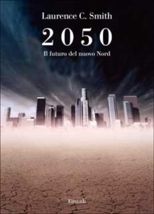 Copertina del libro 2050 di Laurence C. Smith