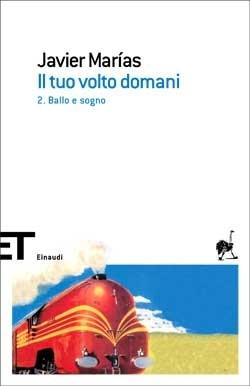Copertina del libro Il tuo volto domani. 2. Ballo e sogno di Javier Marías