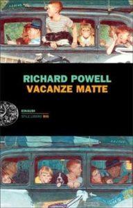 Copertina del libro Vacanze matte di Richard Powell