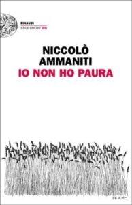 Copertina del libro Io non ho paura di Niccolò Ammaniti