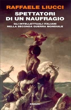 Copertina del libro Spettatori di un naufragio di Raffaele Liucci